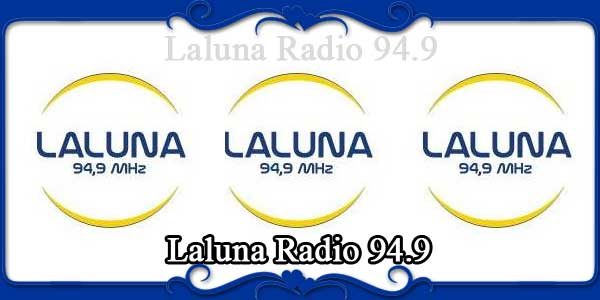 Laluna Radio 94.9