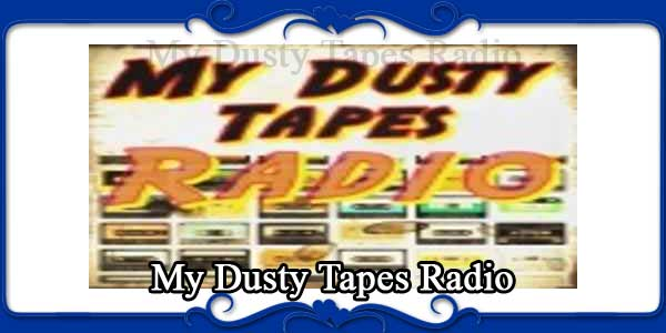 My Dusty Tapes Radio
