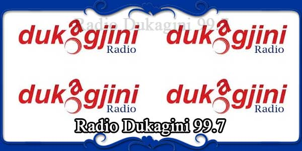 Radio Dukagini 99.7