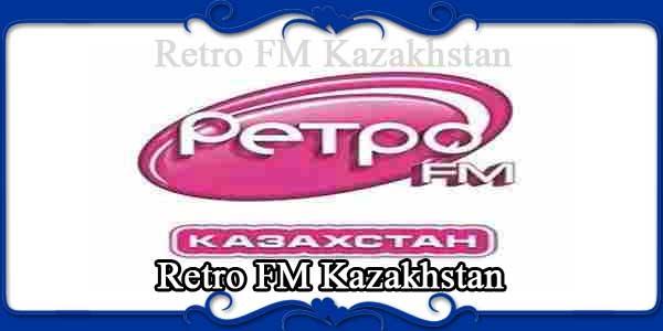 Retro FM Kazakhstan