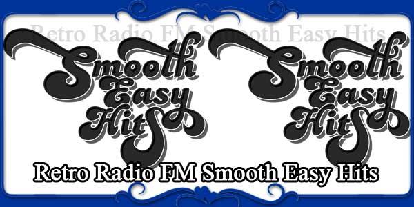 Retro Radio FM Smooth Easy Hits