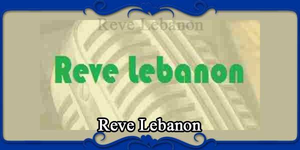 Reve Lebanon