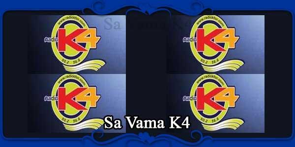 Sa Vama K4