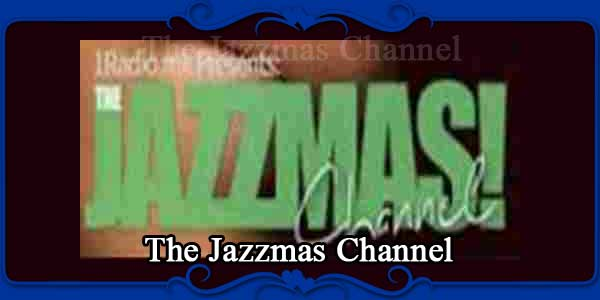 The Jazzmas Channel