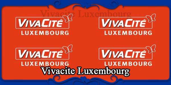 Vivacite Luxembourg