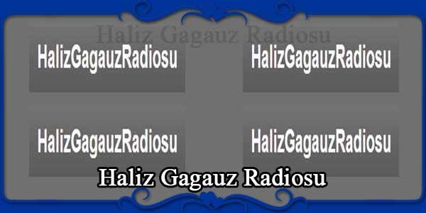 Haliz Gagauz Radiosu