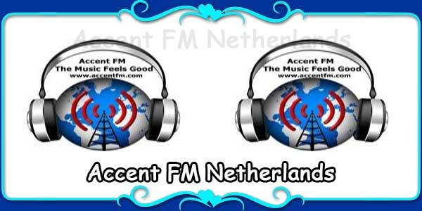 Accent FM Netherlands