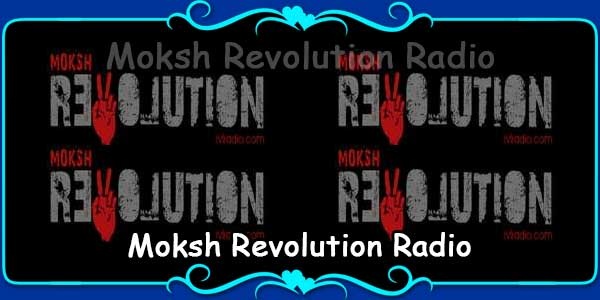 Moksh Revolution Radio
