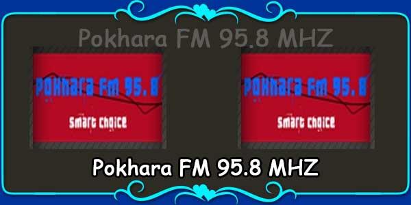 Pokhara FM 95.8 MHZ