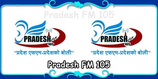 Pradesh FM 105