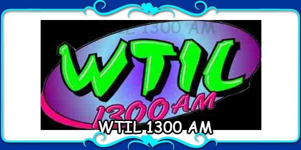WTIL 1300 AM