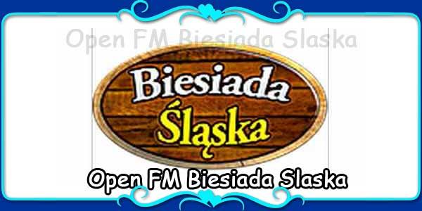 Open FM Biesiada Slaska