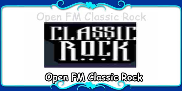 Open FM Classic Rock