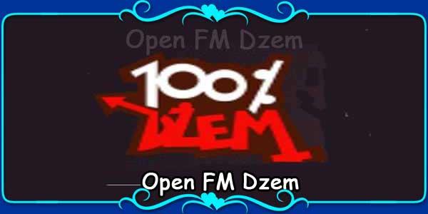 Open FM Dzem