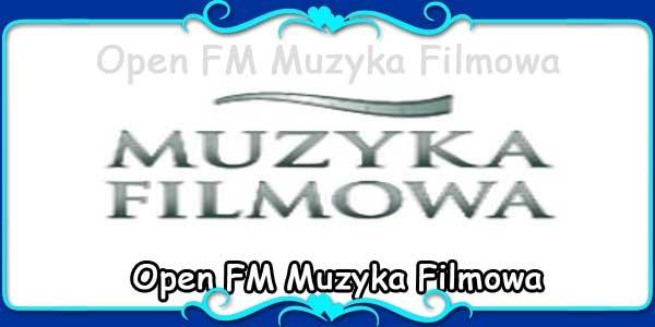 Open FM Muzyka Filmowa