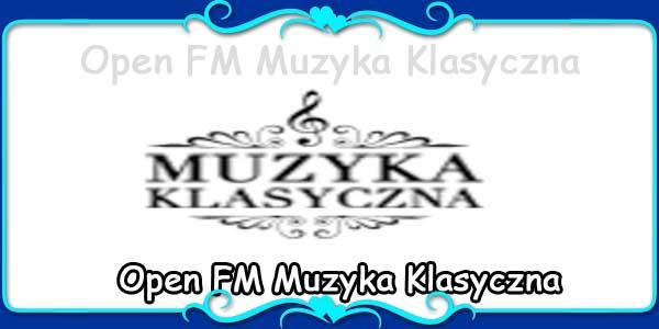 Open FM Muzyka Klasyczna