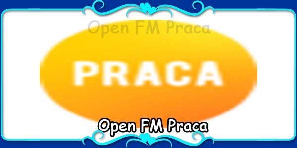 Open FM Praca