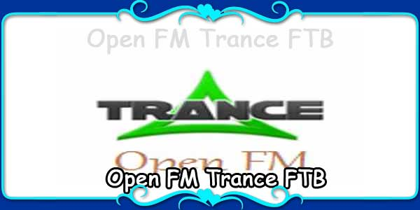Open FM Trance FTB