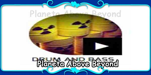 Planeta Above Beyond