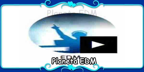 Planeta EDM
