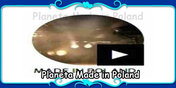 Planeta Made in Poland
