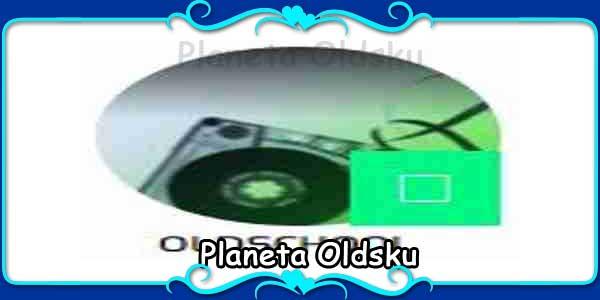 Planeta Oldsku