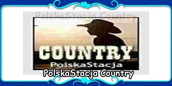 PolskaStacja Country