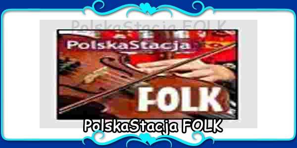PolskaStacja FOLK