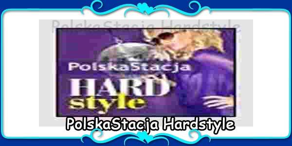 PolskaStacja Hardstyle