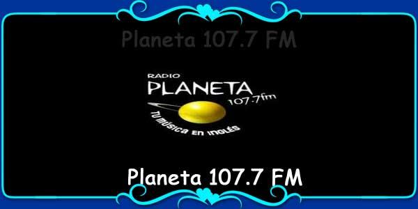 Planeta 107.7 FM