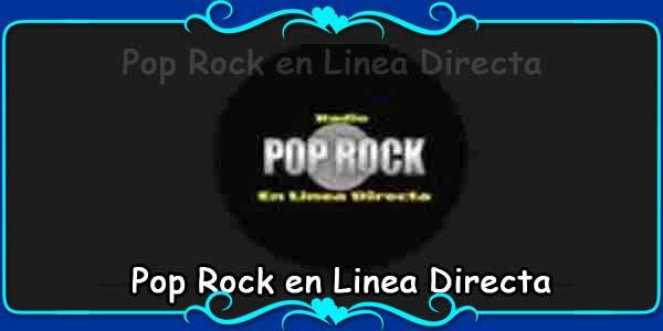 Pop Rock en Linea Directa