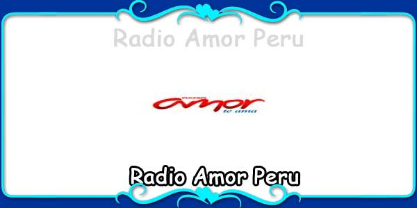 Radio Amor Peru