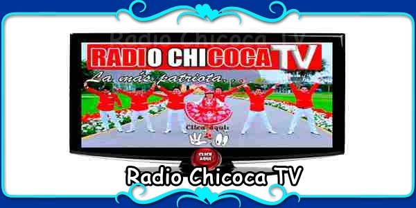 Radio Chicoca TV