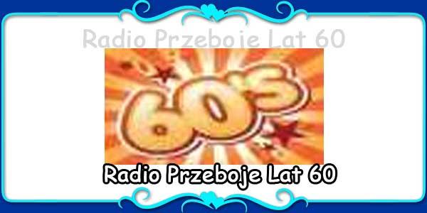 Radio Przeboje Lat 60