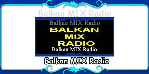 Balkan MIX Radio
