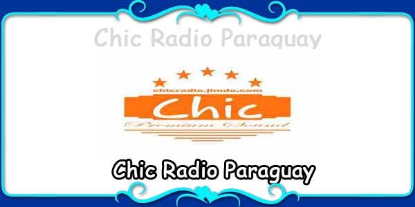Chic Radio Paraguay