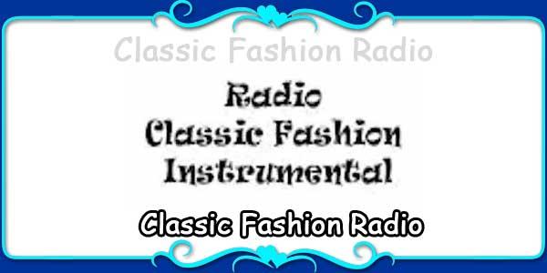 Classic Fashion Radio