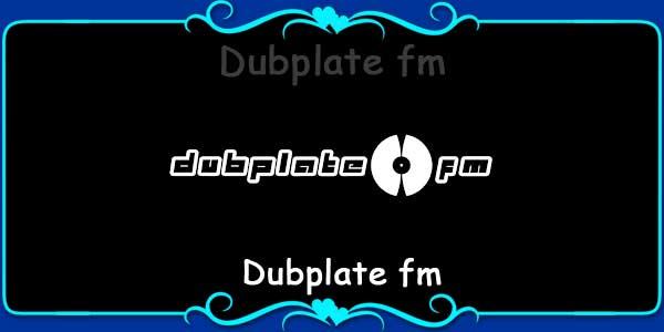 Dubplate FM