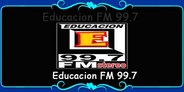 Educacion FM 99.7