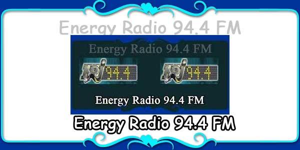 Energy Radio 94.4 FM