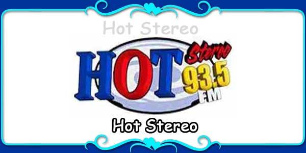 Hot Stereo