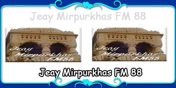 Jeay Mirpurkhas FM 88