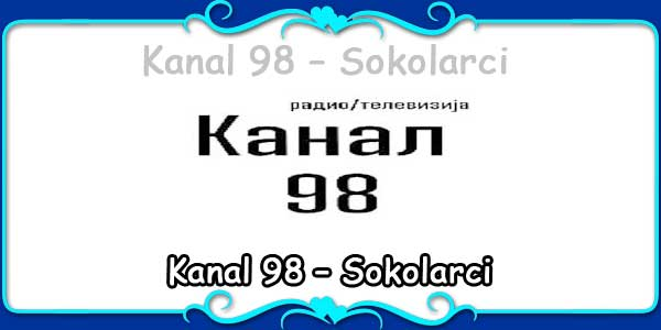 Kanal 98 – Sokolarci