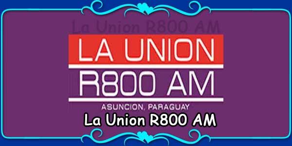 La Union R800 AM