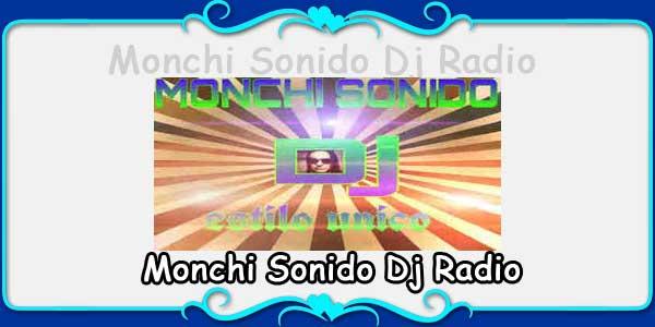 Monchi Sonido Dj Radio