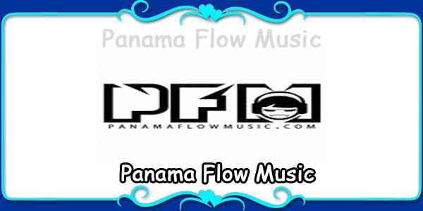 Panama Flow Music