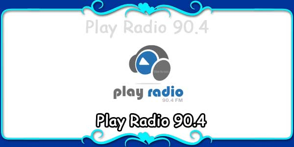 Play Radio 90.4
