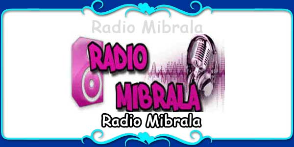 Radio Mibrala