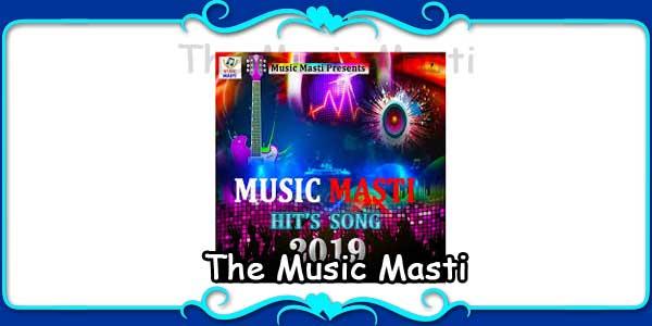 The Music Masti