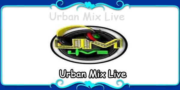 Urban Mix Live